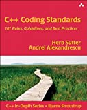 C++ Coding Standards: 101 Rules, Guidelines, and Best Practices (C++ In-Depth Series) (English Edition)