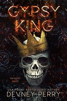Gypsy King (Tin Gypsy Book 1) by [Perry, Devney]
