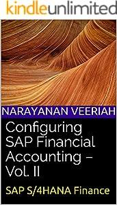 Configuring SAP Financial Accounting – Vol. II: SAP S/4HANA Finance (English Edition)