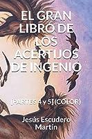 EL GRAN LIBRO DE LOS ACERTIJOS DE INGENIO: [PARTES 4 y 5] (COLOR)