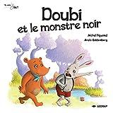 L'album Doubi et le monstre noir - tu vois je lis ! CP