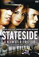 Stateside - Anime Ribelli [Italian Edition]
