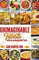 Unimaginable Twist: With An Unimaginable Taste