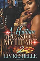 A Haitian Thug Stole My Heart 2