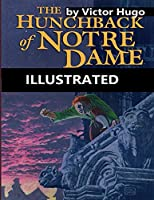 The Hunchback of Notre Dame Illustrated