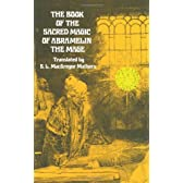 The Book of the Sacred Magic of Abramelin the Mage (Dover Occult)