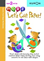 More Let's Cut Paper (Kumon First Steps Workbooks)