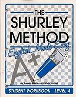 The Shurley Method: English Made Easy : Level 4