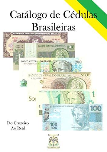 Catálogo de Cédulas Brasileiras (Portuguese Edition)