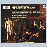 Rameau : Hippolyte et Aricie / Minkowski, Les Musiciens du Louvre