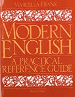 Modern English: A Practical Reference Guide