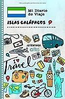 Islas Galápagos Diario de Viaje: Libro de Registro de Viajes Guiado Infantil - Cuaderno de Recuerdos de Actividades en Vacaciones para Escribir, Dibujar, Afirmaciones de Gratitud para Niños y Niñas
