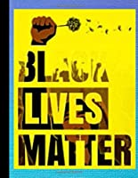 Black Lives Matter: Gift planner / organizer / to do list / journal / 104 pages / checklist / notes