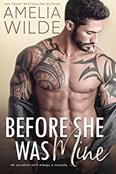 Before She Was Mine (Wounded Hearts Book 1) by [Wilde, Amelia]