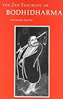 The Zen Teaching of Bodhidharma (English and Chinese Edition) by Bodhidharma(1989-11-01)