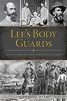 Lee's Body Guards: The 39th Virginia Cavalry (Arcadia)