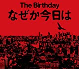 なぜか今日は♪The BirthdayのCDジャケット