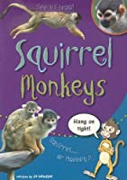 Squirrel Monkeys: Rigby Sails Sailing Solo Green Leveled Reader