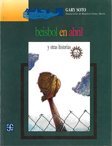 Download Beisbol En Abril/Baseball in April: And Other Stories/Y Otras Historias 9681638549