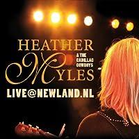 Live@newland.Nl by Heather Myles (2008-11-18)