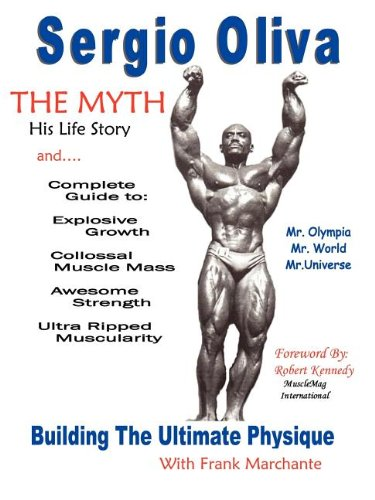 Sergio Oliva the Myth