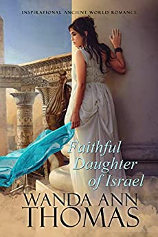 Faithful Daughter of Israel by [Thomas, Wanda Ann]