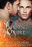 Burning Desire (Eternal Flames Book 1) (English Edition)
