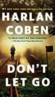 Don't Let Go: A Novel