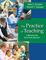 The Practice of Teaching: A Narrative and Case-Study Approach