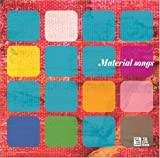 Material songs