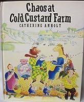 Chaos at Cold Custard Farm