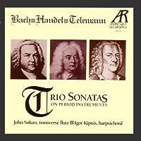 Bach - Handel - Telemann: Trio Sonatas on Period Instruments