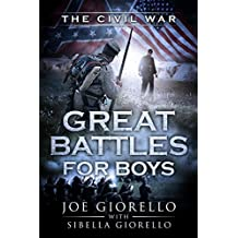 Great Battles for Boys: The Civil War