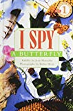 I Spy a Butterfly (Scholastic Readers)