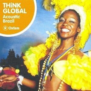 Think Global: Acoustic Brazil