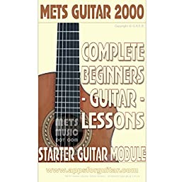 Complete Beginners Guitar Lessons: Starter Guitar Module by [Bull, Gerard]