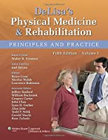 DeLisa's Physical Medicine and Rehabilitation, North American Edition (2volumes set)