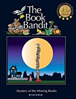 The Book Bandit: Mystery of the Missing Books