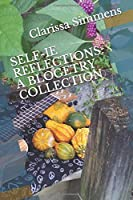 SELF-IE REFLECTIONS: A BLOGETRY COLLECTION