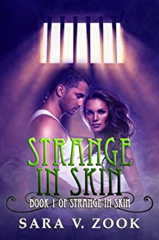 Strange in Skin by [Zook, Sara V.]