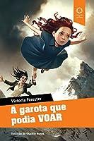 A Garota que Podia Voar