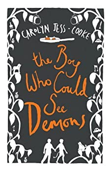The Boy Who Could See Demons by [Jess-Cooke, Carolyn]