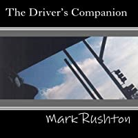 The Driver's Companion by Mark Rushton (2004-05-03)