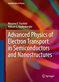 Advanced Physics of Electron Transport in Semiconductors and Nanostructures (Graduate Texts in Physics) (English Edition) 画像