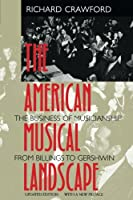 The American Musical Landscape (Ernest Bloch Lectures)