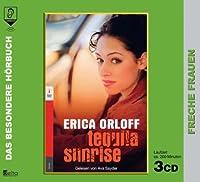 Tequila Sunrise. 3 CDs . Freche Frauen