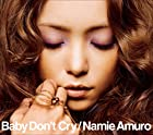 [早期購入特典あり]Baby Don't Cry(DVD付)(CDジャケットサイズステッカー付)