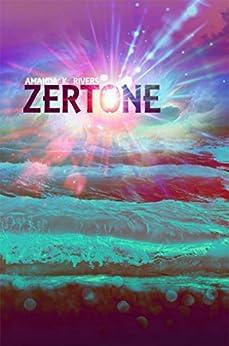 Zertone by [Rivers, Amanda K.]