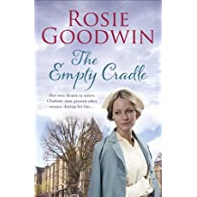 The Empty Cradle: An unforgettable saga of compassion in the face of adversity