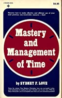 Mastery and Management of Time